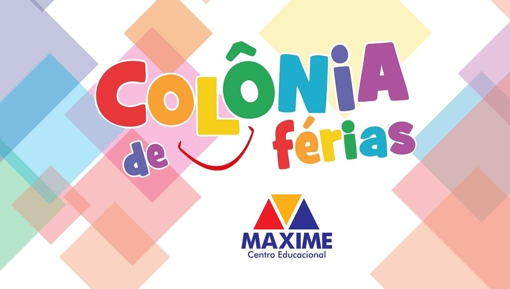 COLÔNIA DE FÉRIAS MAXIME